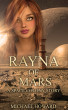 Rayna of Mars: A Space Colony Story by Michael Howard