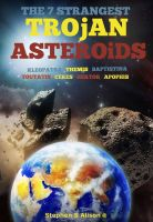 Cover for 'The 7 Strangest Trojan Asteroids'