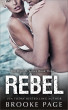 Rebel: Part Three of The Riptide Series by Brooke Page