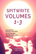 Spitwrite Volumes 1-3: A Short Story Collection by George Saoulidis