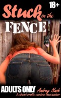 Audrey Nash - Stuck in the Fence (Taboo Animal Erotica)