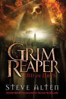 Steve Alten - Grim Reaper: End of Days
