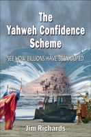 Cover for 'The Yahweh Confidence Scheme'