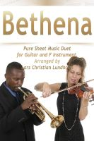Pure Sheet Music - Bethena Pure Sheet Music Duet for Guitar and F Instrument, Arranged by Lars Christian Lundholm