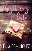 Ella Dominguez - This Love's Not for Sale