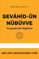 Cover for 'Şevâhid-ün Nübüvve: Peygamberlik Müjdeleri'
