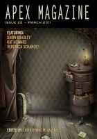 Catherynne M. Valente - Apex Magazine - Issue 22