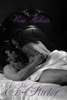 Vera Roberts - The Ex-Factor