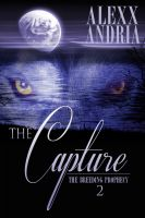 Alexx Andria - The Capture