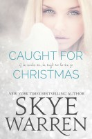 Skye Warren - Caught for Christmas