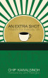 An Extra Shot by Chip Kawalsingh