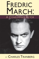 Fredric March - A Consummate Actor