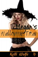 Kelli Wolfe - Megan's Halloween Treat