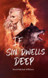 If Sin Dwells Deep (Book Two of The Soul Sleep Cycle) by David Michael Williams