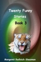 Margaret Radisich Sleasman - Twenty Funny Stories book 3