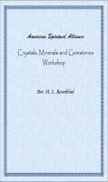 M. L. Rosenblad - American Spiritual Alliance Crystals, Minerals and Gemstones Workshop