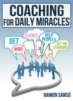 Raimon Samsó - Coaching for daily Miracles