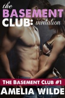 Amelia Wilde - The Basement Club: Invitation: A Forbidden Taboo Romance