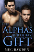 The Alpha's Birthday Gift (Dog Hills Pack #1.5) by Meg Bawden