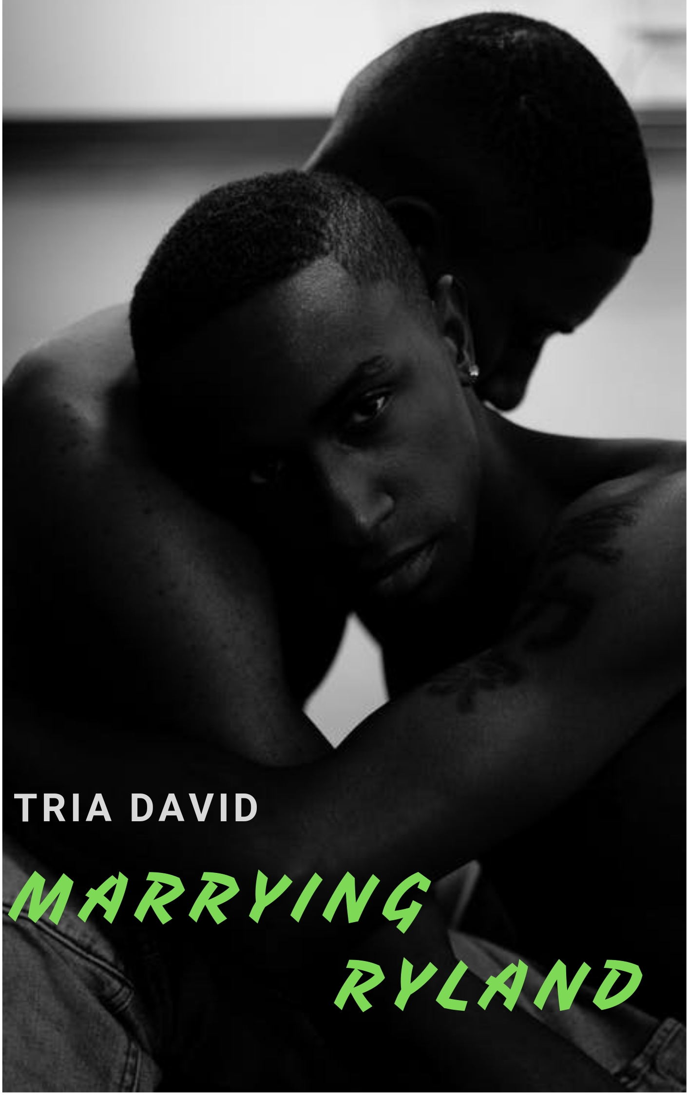 Marrying Ryland, an Ebook by Tria David