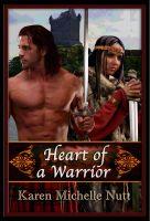 Karen Michelle Nutt - Heart of a Warrior