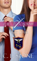 C. L. Stone - The Academy - First Days (The Ghost Bird Series #2)