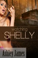 Ashley James - Watching Shelly