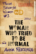 The Woman Who Tried To Be Normal by Anna Ferrara