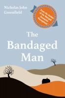 N. J. Greenfield - The Bandaged Man