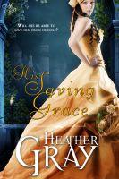 Heather Gray - His Saving Grace