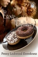 Penny Lockwood Ehrenkranz - Love Delivery