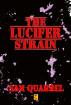 The Lucifer Strain by Sam Quarrel