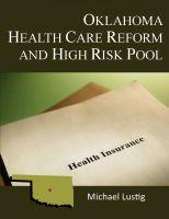 Michael Lustig - Oklahoma Health Care Reform and High-Risk Pool