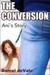 The Conversion  Ani's Story by Daniel de Vale