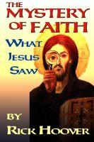 Rick Hoover - The Mystery of Faith