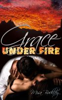 Cover for 'Grace Under Fire'