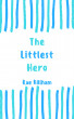The Littlest Hero by Rae Killham