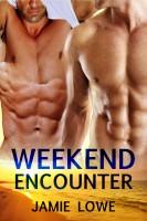Jamie Lowe - Weekend Encounter