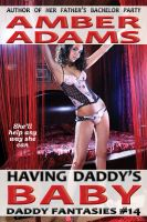 Amber Adams - Having Daddy's Baby (Breeding - Daddy Fantasies)