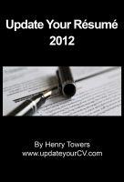 Henry Towers - Update Your Résumé 2012