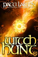 Patti Larsen - Witch Hunt (Book Two-Hayle Coven Novels)