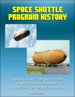 Progressive Management - Space Shuttle Program History: Lessons Learned From Space Shuttle External Tank Development - A Technical History of the External Tank
