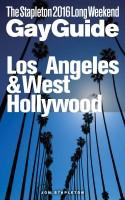 Jon Stapleton - Los Angeles & West Hollywood - The Stapleton 2016 Long Weekend Gay Guide