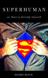 SUPERHUMAN: 101 Ways to Develop Yourself by Bisher Beeso