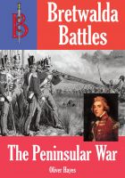 Oliver Hayes - The Peninsular War