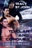 Tracy St. John - To Clan and Conquer