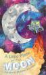 A Little Piece of the Moon by Melanie Knocke