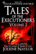 Tales of the Executioners, Volume Two by Joleene Naylor