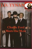 J.D. Tynan - Charlie Ford Meets The Mole