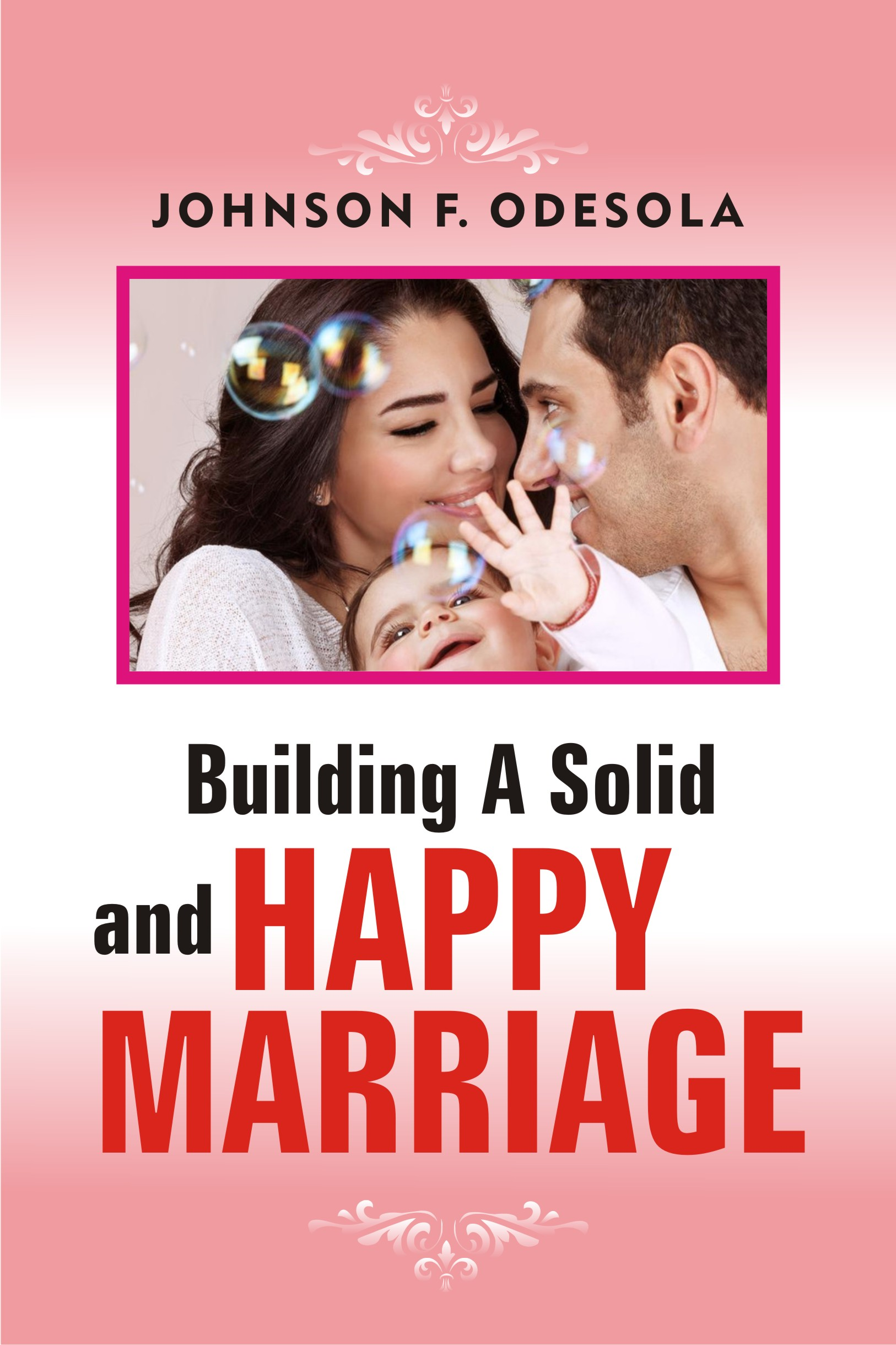 how to build a happy marriage